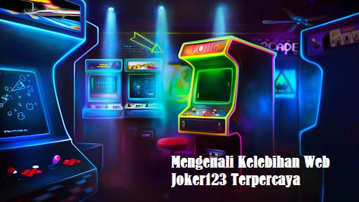 Mengenali Kelebihan Web Joker123 Terpercaya
